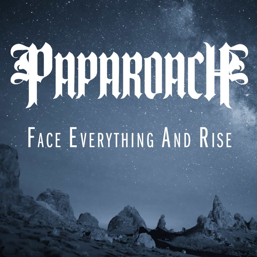 Papa Roach – Face Everything And Rise