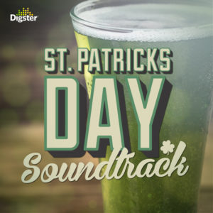 St. Patrick's Day Soundtrack Spotify cover for Digster/Universal Music Canada