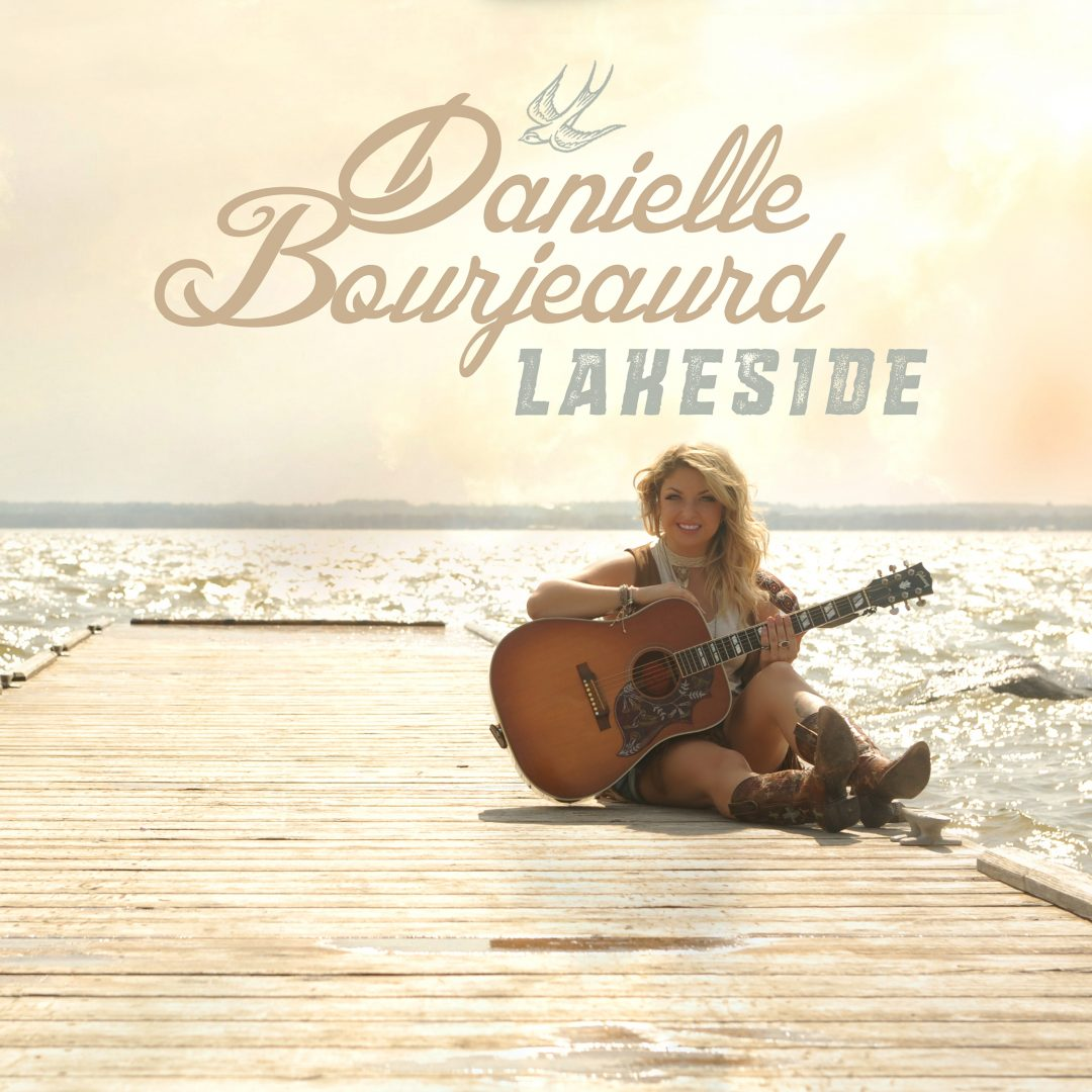 Danielle Bourjeaurd – Lakeside – Single Cover