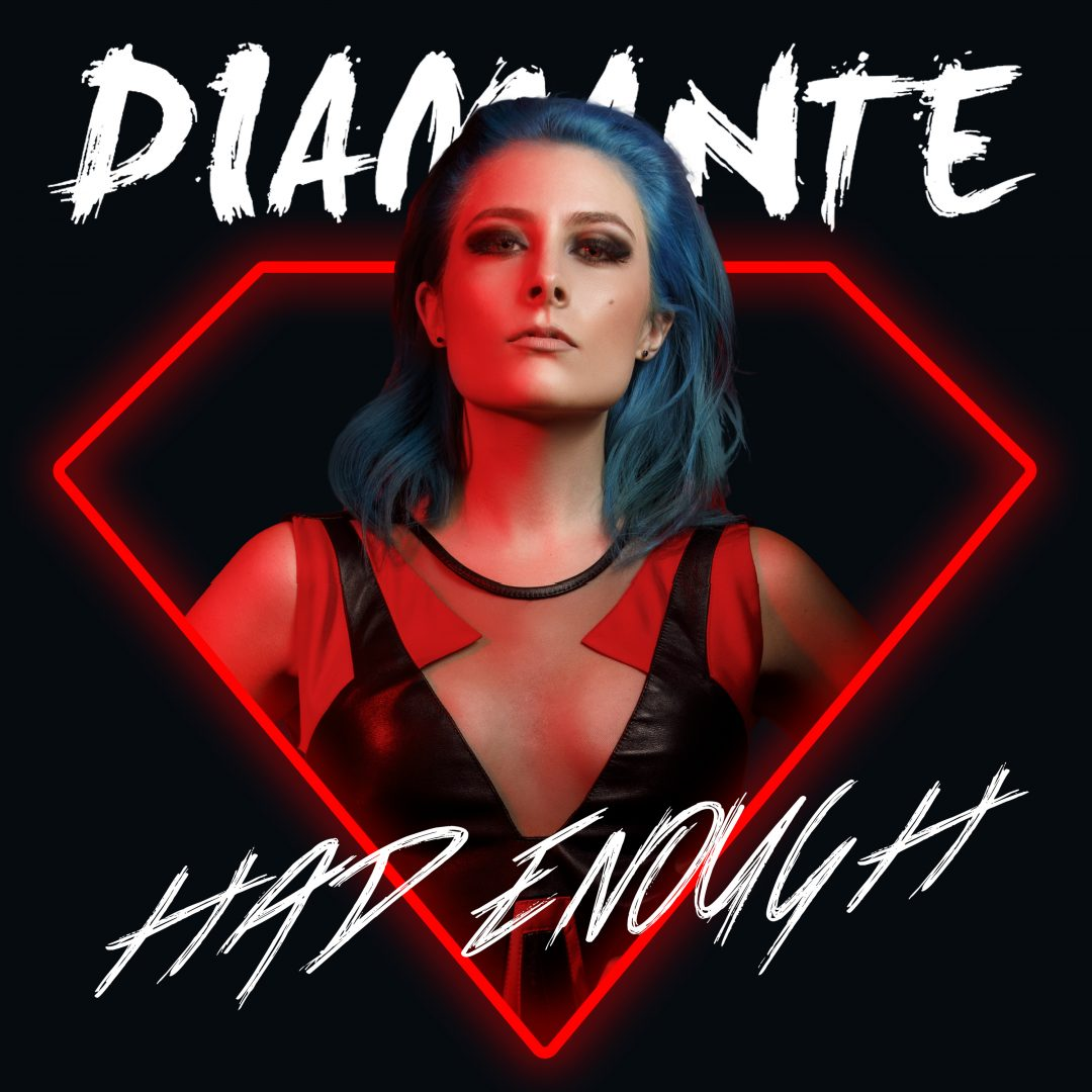 Diamante – Had Enough – Single Cover