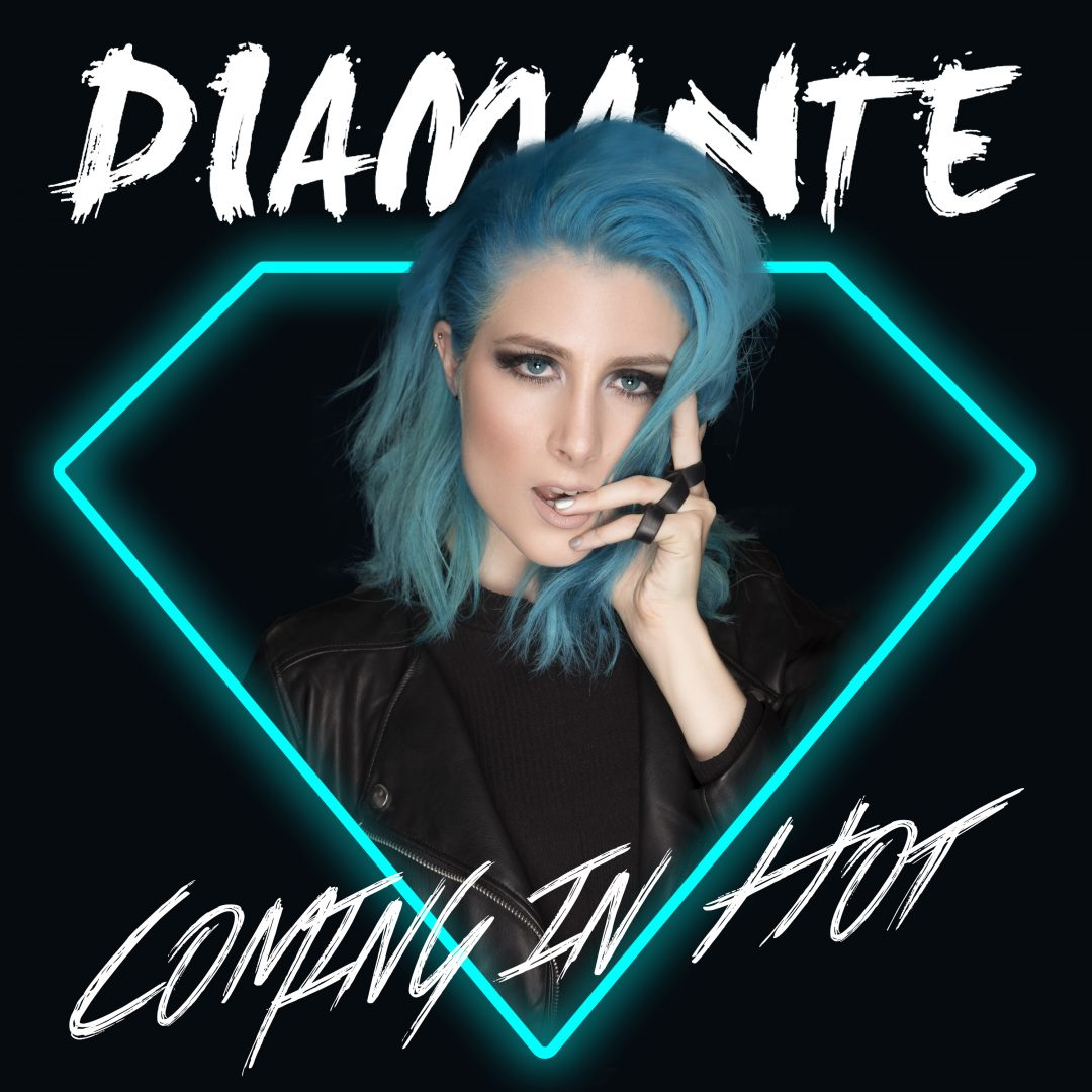 Diamante – Coming In Hot – Single Cover